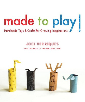 Made to Play! By Henriques, Joel
